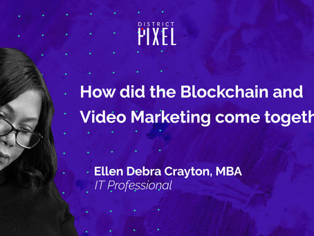 How did the Blockchain and Video Marketing come together?