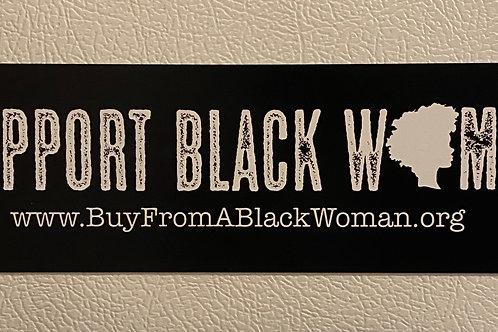 I Support Black Women Magnet