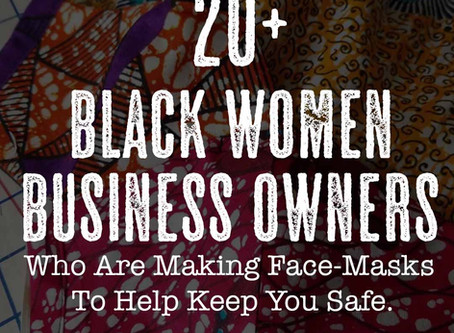 20 Black Women making Face Masks