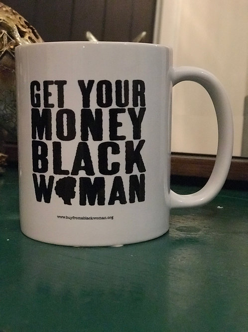 Get Your Money Black Woman Mug