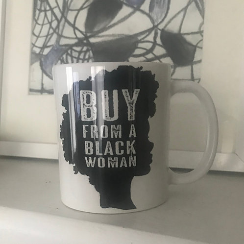 Buy from a Black Woman Mug