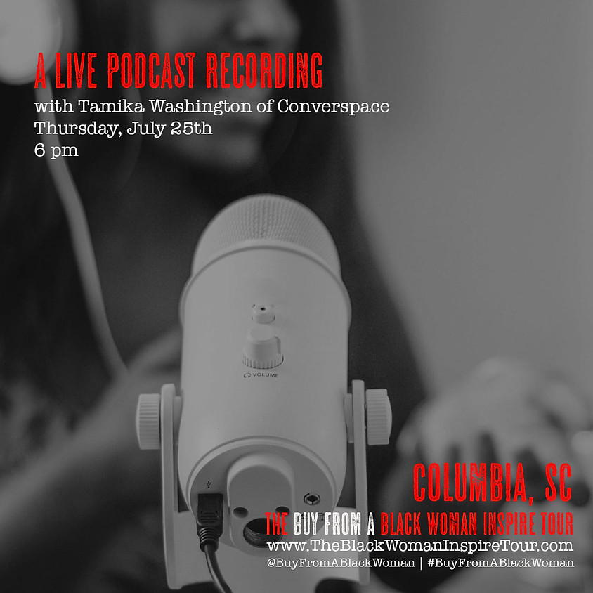 Columbia, SC | A Live Podcast Recording