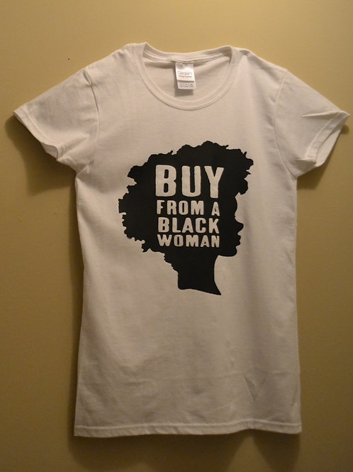 Buy from a Black Woman Signature Tee