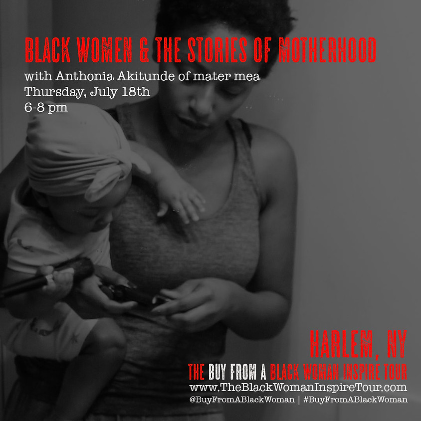 HARLEM   Black Women & the Stories of Motherhood