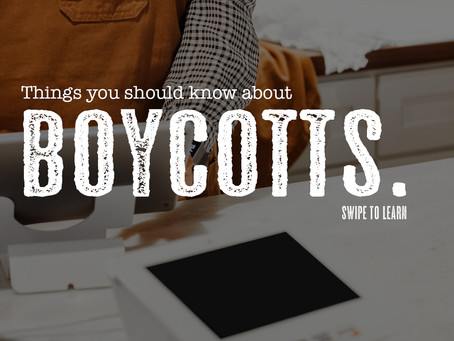 Things you should know about Boycotts.
