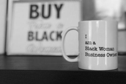 I am a Black Woman Business Owner Mug