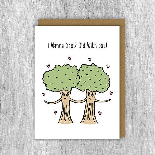 I Wanna Grow Old (Trees)