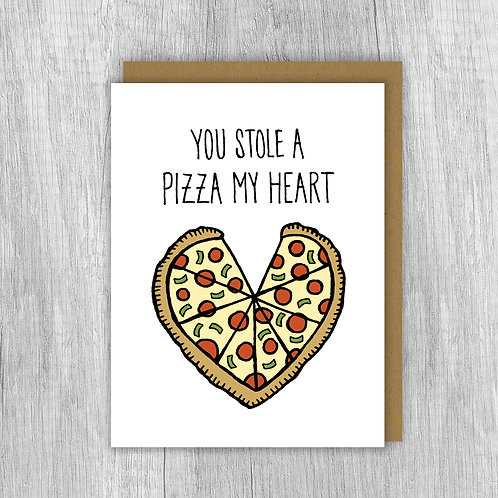 You Stole A Pizza My Heart