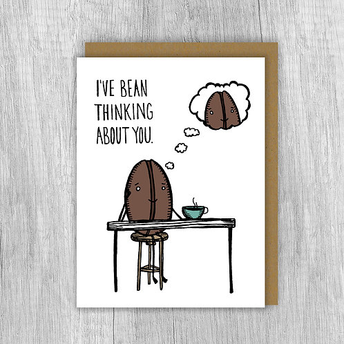 I've Bean Thinking About You