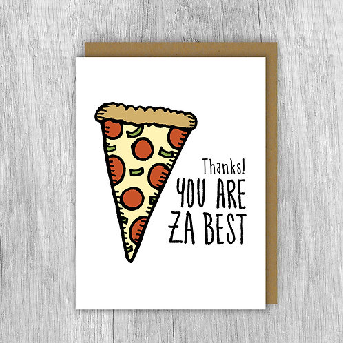 Thanks! You Are Za Best