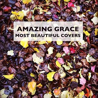 AMAZING GRACE PLAYLIST COVER.png