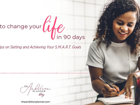 How To Change Your Life in 90 Days