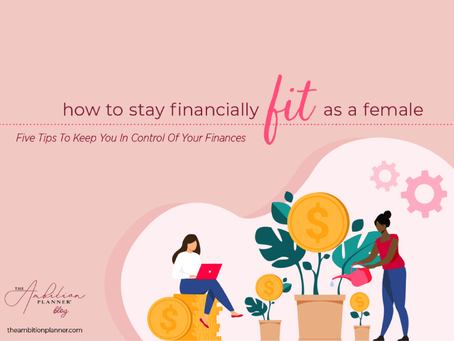 How to Stay Financially Fit as a Female