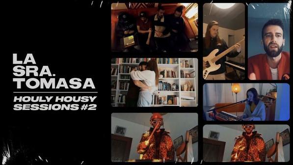 La Sra. Tomasa – Suba I J Marqués , Sharif, V Mirallas, K Pasian, Mxrgxn (Houly Housy Sessions #2)