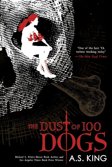 A-S-King-The-Dust-of-100-Dogs.jpg