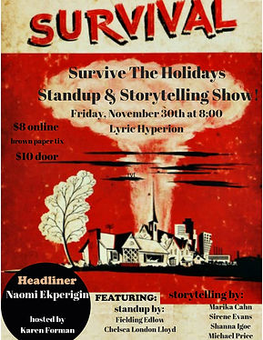 The Survive The Holidays Standup & Story
