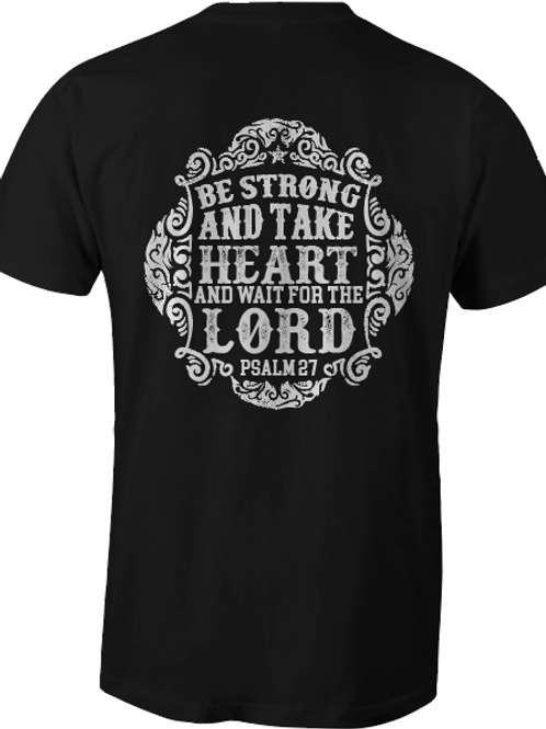 Be Strong Take Heart - Psalm 27
