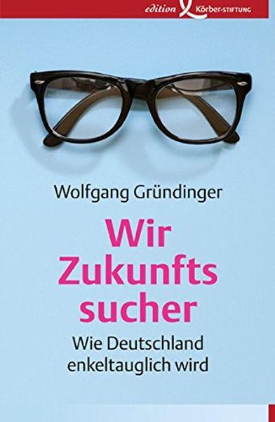 Wir Zukunftssucher - Buch-Cover