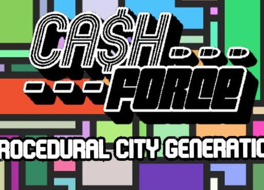 Cash Force: Procedural City Generation