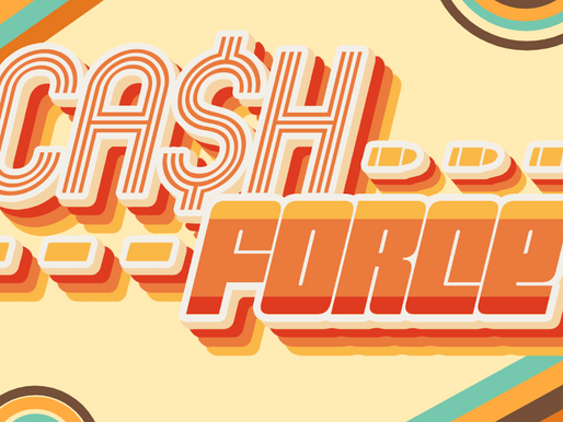Capstone: The Past, Present and Future of Cash Force