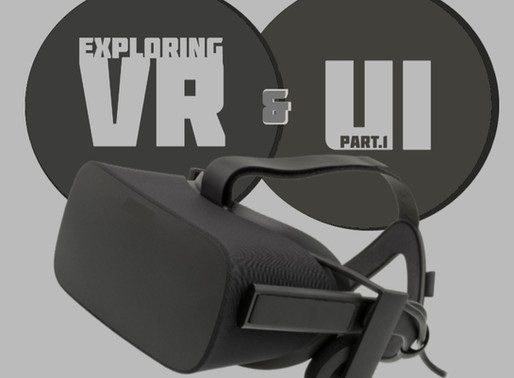 Exploring VR & UI: Part 1