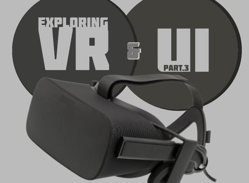Exploring VR & UI: Part 3