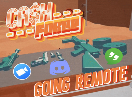 Cash Force: Going Remote