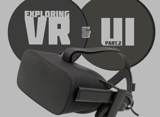 Exploring VR & UI: Part 2