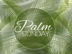 Palm Sunday Worship on April 5, 2020