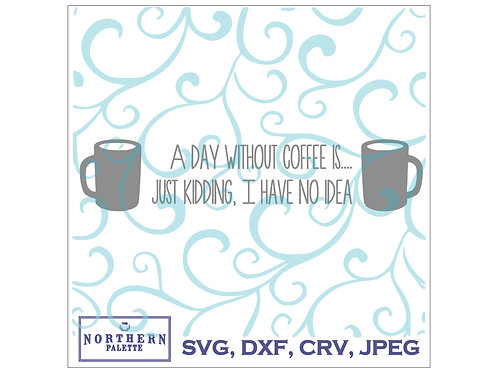 A day without coffee digital