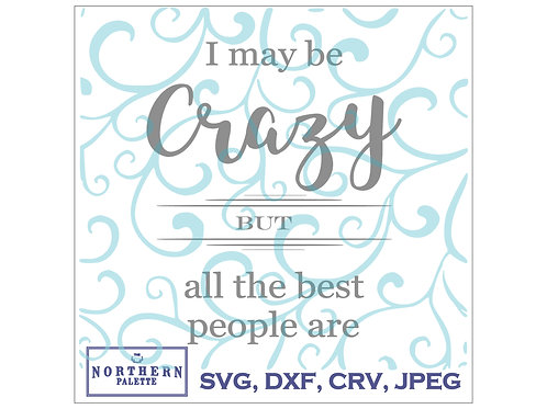 best are crazy