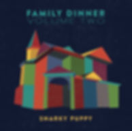 Snarky Puppy - Family Dinner Vol. 2
