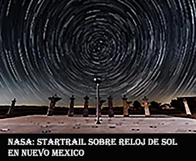Startrail+reloj sol en Nuevo Mexico