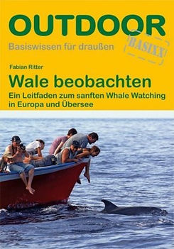 Das Buch Wale beobachten von Fabian Ritter
