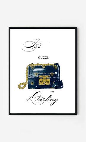 It's Gucci ,darling