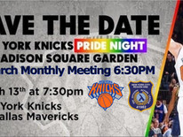 Knicks Pride Night & March Membership Meeting Update