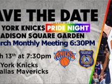 Knicks Pride Night & March Membership Meeting Update