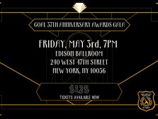 Tickets NOW Available GOAL NY's 37th Annual Awards Dinner Gala