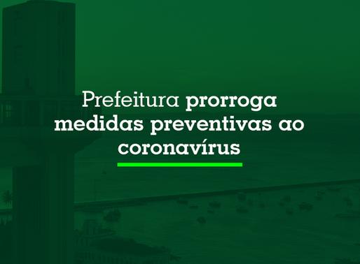 Prefeitura prorroga medidas preventivas ao coronavírus