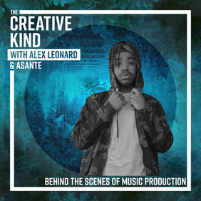 19. Behind the Scenes of Music Production with Asante