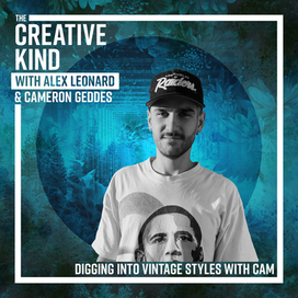 Digging Into Vintage Style with Cameron Geddes