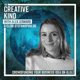 20. Crowdfunding Your Business Idea on Ulule with Eleni Stefanopoulos
