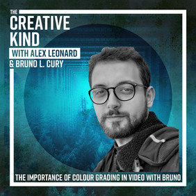 47. The Importance of Colour Grading in Video Production with Bruno L. Cury