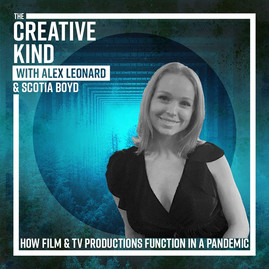 44. How Film and TV Productions Function During a Pandemic with Scotia Boyd