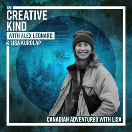 06. Canadian Adventures with Lisa Kurolap