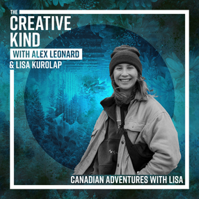 Canadian Adventures with Lisa Kurolap