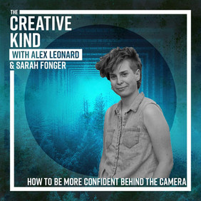 42. How to be More Confident Behind the Camera with Sarah Fonger