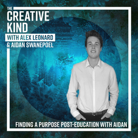 07. Finding a Purpose Post-Education with Aidan Swanepoel
