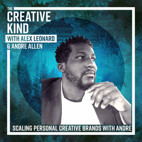 18. Scaling Your Personal Creative Brand with Andre Allen