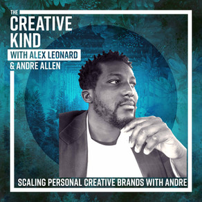 Scaling Your Personal Creative Brand with Andre Allen
